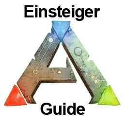 Ark Einsteiger Guide